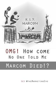 Marcom is Dead - R.I.P
